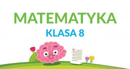 matematyka klasa 8