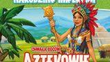 atlantydzi aztekowie osadnicy dodatek recenzja opinie